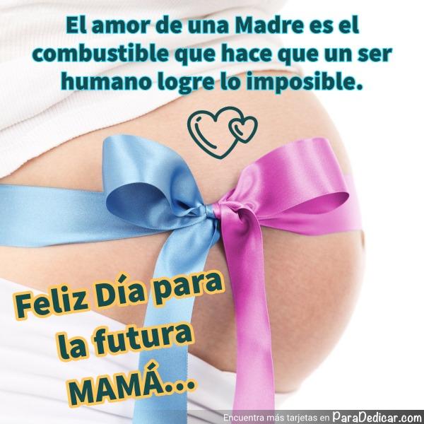 Tarjeta de Feliz Día para la futura MAMÁ...