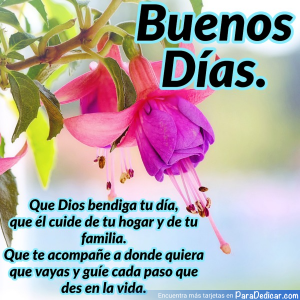 Tarjeta de Buenos Días. Que Dios bendiga tu día, que él cuide de tu hogar y de tu familia.