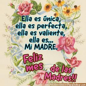 Tarjeta de Ella es única, ella es perfecta, ella es valiente,  Feliz mes de las Madres!!