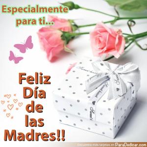 Tarjeta de Especialmente para ti... Feliz Día de las Madres!!