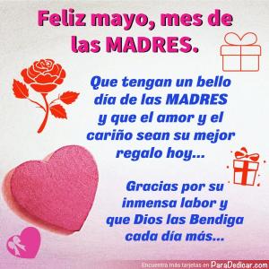 Tarjeta de Feliz mayo, mes de las MADRES. Gracias por su inmensa labor y que Dios las Bendiga cada día más...