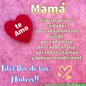 Tarjeta de Mamá gracias por tus cuidados, Feliz Día de las Madres!!