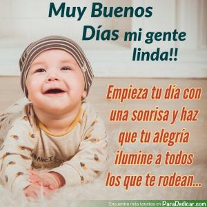 Tarjeta de Muy Buenos Días mi gente linda!! Empieza tu día con una sonrisa