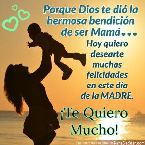 Tarjeta de Porque Dios te dió la hermosa bendición de ser Mamá...  ¡Te quiero Mucho!