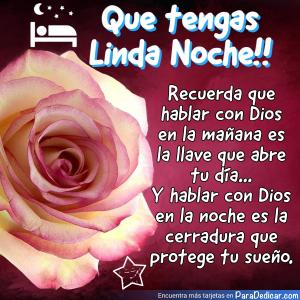 Tarjeta de Que tengas Linda Noche!! hablar con Dios a la noche es la cerradura que protege tu sueño.