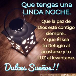 Tarjeta de Que tengas una LINDA NOCHE. Que la paz de Dios esté contigo siempre... Dulces Sueños!!