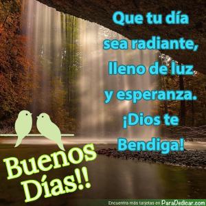 Tarjeta de Que tu día sea radiante, lleno de luz y esperanza. Buenos Días!!