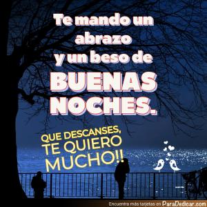 Tarjeta de Te mando un abrazo y un beso de BUENAS NOCHES. Que descanses, TE QUIERO MUCHO!!